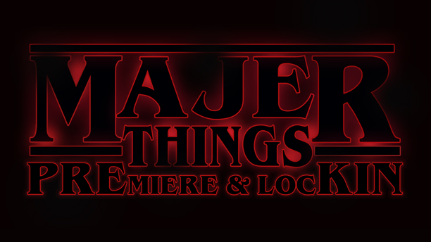 majer-things-premiere-lock-in-dec-2-2017